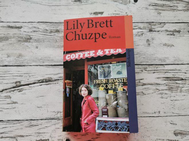 """Auf dem Bild ist das Buchcover des Buchs """"Chuzpe"""" von Lily Brett zu sehen. Dieses Buch wird im Text besprochen."""
