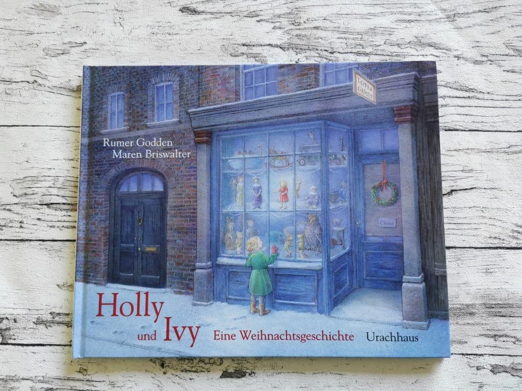 Holy und Ivy Eine Weihnachtsgeschichte