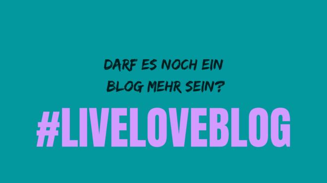 Bild zum Blogbeitrag zur Blogparade #LiveLoveBlog