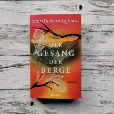 """Das Buch """"Der Gesang der Berge"""" von Nguyễn Phan Quế Mai"""